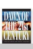 Dawn of the 21st Century